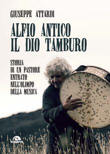 ALFIO ANTICO. IL DIO TAMBURO – Catania #igirasagre
